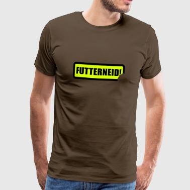 Futterneid | Neidisch | Essen | Dinner - Men's Premium T-Shirt