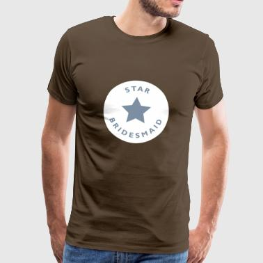 star bridesmaid  - T-shirt Premium Homme