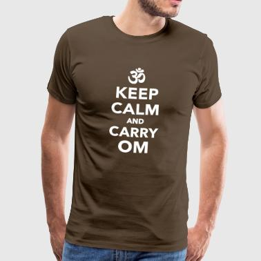 Keep calm and carry om - Männer Premium T-Shirt
