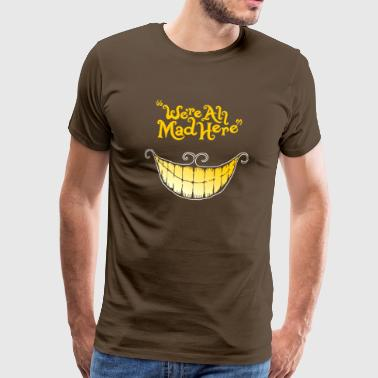 Mad Cheshire cat - Men's Premium T-Shirt