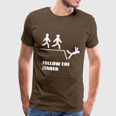 follow the leader - Men's Premium T-Shirt