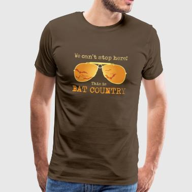 We cant stop here! This is Bat Country - Men's Premium T-Shirt
