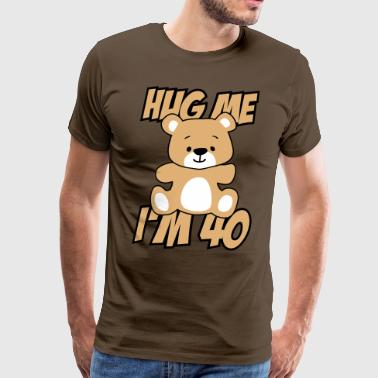 40th Birthday Hug me I'm 40! - Men's Premium T-Shirt