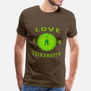 University Love University - T-shirt Premium Homme