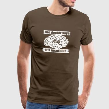 Doctor incurable says Black Hawk Helicopter helicopter - Men's Premium T-Shirt