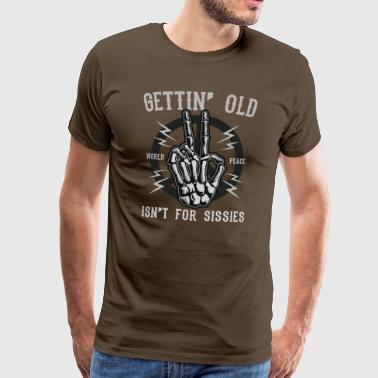 Gettin Old - Altwerden is something for wimps - Men's Premium T-Shirt