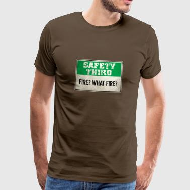 Safety Third: Fire? What fire? - Men's Premium T-Shirt