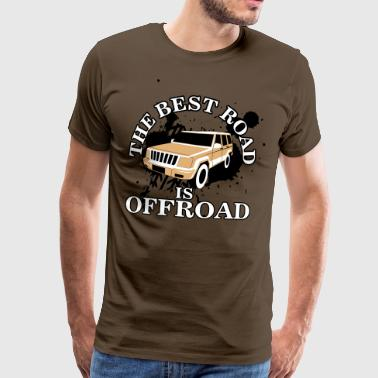 The best road is offroad - Mannen Premium T-shirt