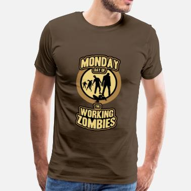 Working working Zombies - T-shirt premium Homme