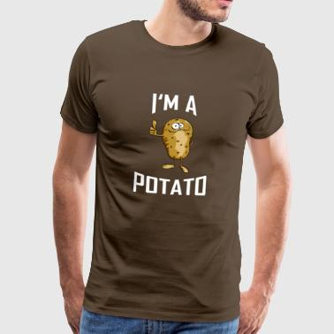 ++ I'm a Potato ++ Potato T-Shirt Potato's Gift - Men's Premium T-Shirt