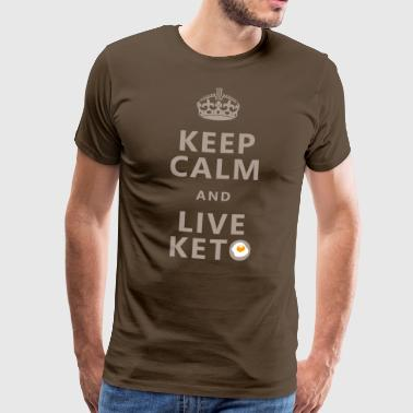 Keep calm and live KETO / LCHF / Fit Food / health - Männer Premium T-Shirt