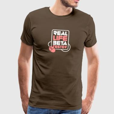 Real Life Beta Testers! - Mannen Premium T-shirt