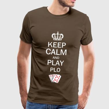 Keep Calm and Play PLO / Omaha Hold'em - Miesten premium t-paita