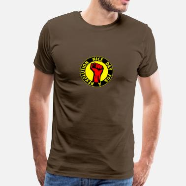 Population Cohesion Digital - nice day for a revolution - against capitalism working class war revolution - Men's Premium T-Shirt