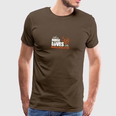 NurseLoves broncos - Men's Premium T-Shirt
