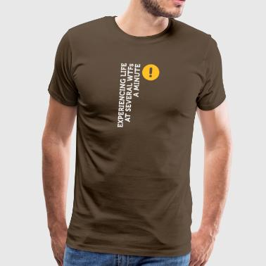 I Live At Several WTFs Per Minute - Men's Premium T-Shirt