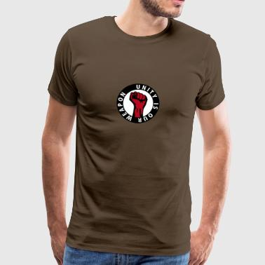 3 colors - unity is our weapon - against capitalism working class war revolution - Camiseta premium hombre