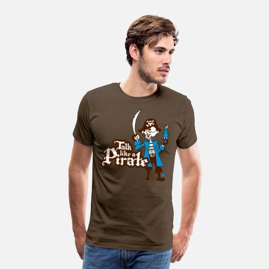 Pirate T-Shirts - Talk like a Pirate - Men's Premium T-Shirt noble brown