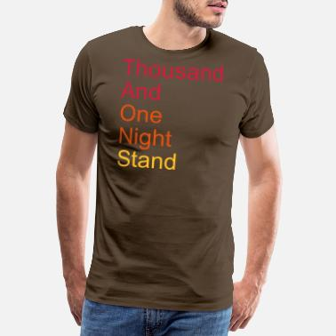 Ironie thousand and one night stand 3colors - Männer Premium T-Shirt