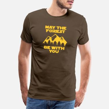 The Force May the Force be with you Startrek Förster Wandern - Männer Premium T-Shirt