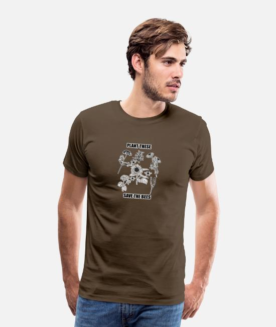 Save The Bees T-Shirts - Plant These Plants Save The Bees Gift - Men's Premium T-Shirt noble brown