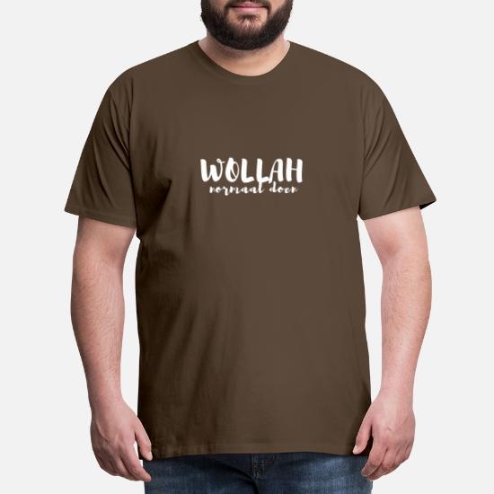 WOLLAH normaal doen Mannen premium T shirt | Spreadshirt