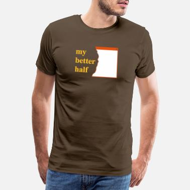 Joke my better half + your blog etc - Men's Premium T-Shirt