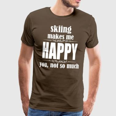 Skiing makes me happy - Men's Premium T-Shirt