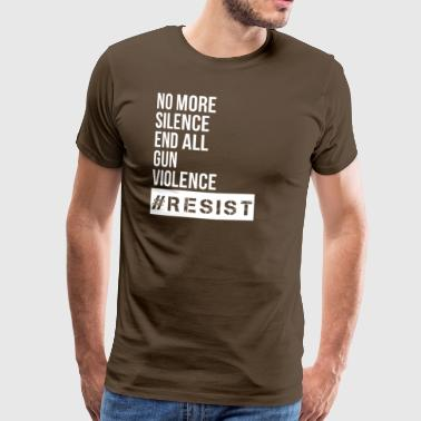 No more silence end all gun violence - Männer Premium T-Shirt