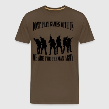 dont_play_games_with_us__bw - Männer Premium T-Shirt