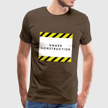 under construction - Men's Premium T-Shirt