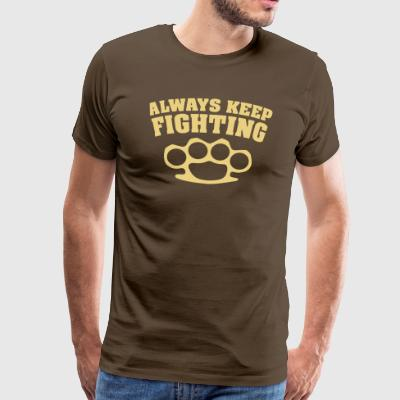 always keep fighting schlagring - Men's Premium T-Shirt