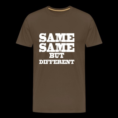 Same Same but Different - Männer Premium T-Shirt