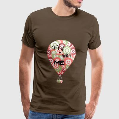 Hobby hot air balloon - Fly with me - Men's Premium T-Shirt