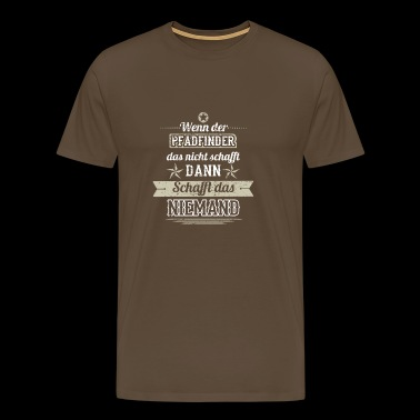 GIFT CREATES THE NO Boy Scout - Men's Premium T-Shirt