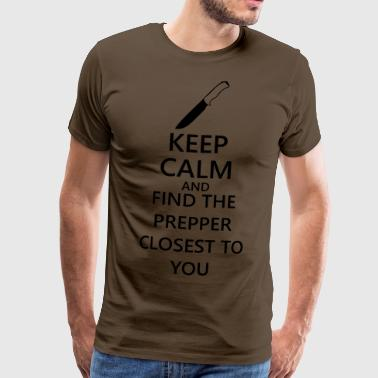 Keep calm and find the closest to you - Men's Premium T-Shirt
