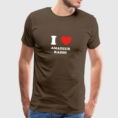 hobby gift birthday i love AMATEUR RADIO - Männer Premium T-Shirt