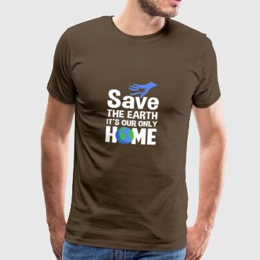 Save the Earth our home - Men's Premium T-Shirt
