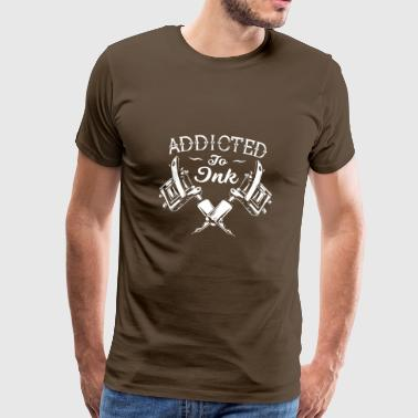 Addicted To Ink Tattoos Tätowiert - Männer Premium T-Shirt