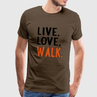 6254398 115202571 walk - Men's Premium T-Shirt