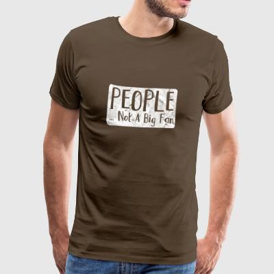 Shirt for people who hate people - Men's Premium T-Shirt