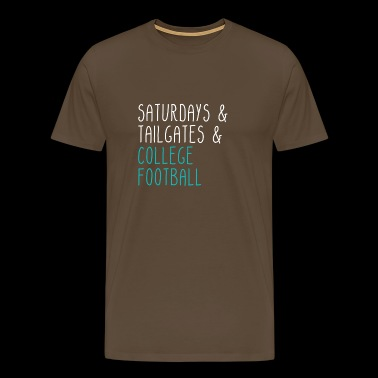 Saturdays Tailgates College Football - Männer Premium T-Shirt