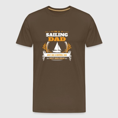 Sailing Dad Shirt Gift Idea - Men's Premium T-Shirt