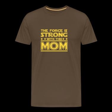 The Force is sterk in deze Mama - Mannen Premium T-shirt