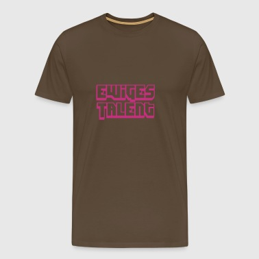 Ewiges Talent - Männer Premium T-Shirt
