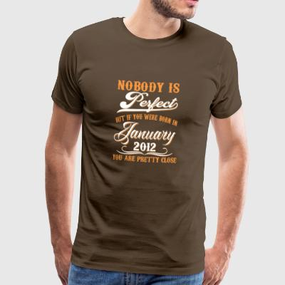If You Born In January 2012 - Men's Premium T-Shirt