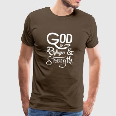 God is my refuge and strength - Men's Premium T-Shirt