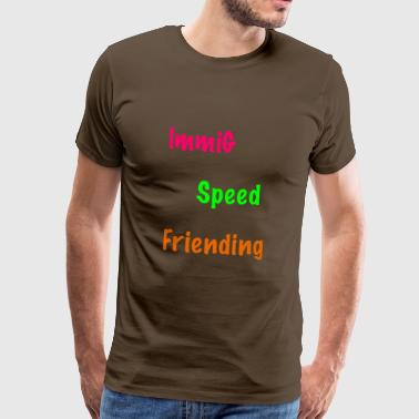 ImmiG Speed ​​Frieding / pink-grøn-orange - Herre premium T-shirt