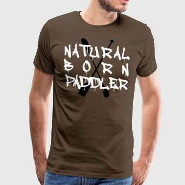 Natural Born Paddler Kayak canoe - Men's Premium T-Shirt