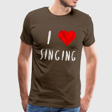 I love singing singer dancer club party gift - Men's Premium T-Shirt